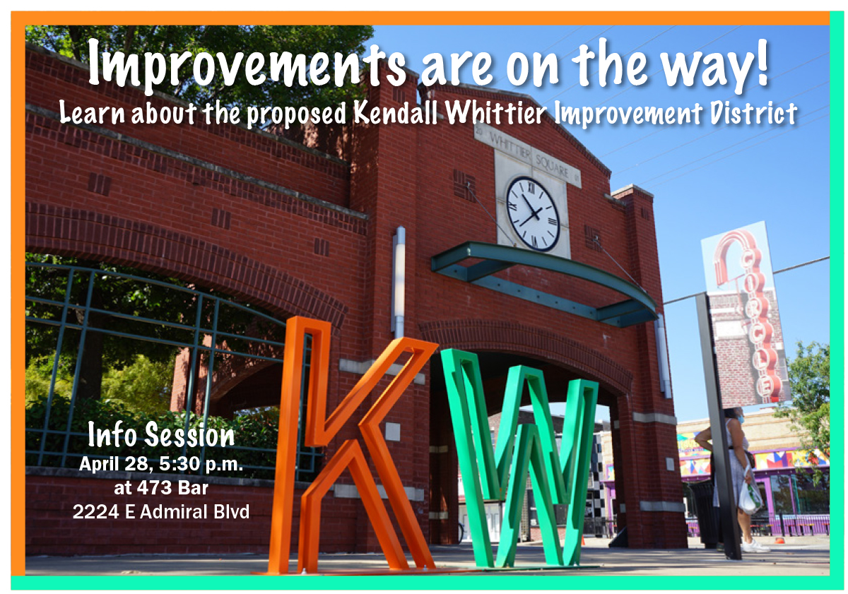 Kendall Whittier Improvement District - Information Session on April 28